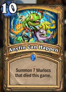 anyfin-can-happen-paladin-murloc-hearthstone