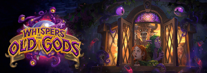 """Whispers of the Old Gods has been announced as the next Hearthstone: Heroes of Warcraft expansion, and is said to come out """"by late April/early May"""""""
