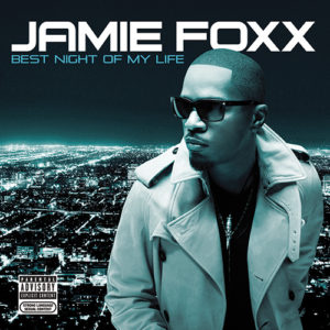 jamie-foxx-best-night-of-my-life
