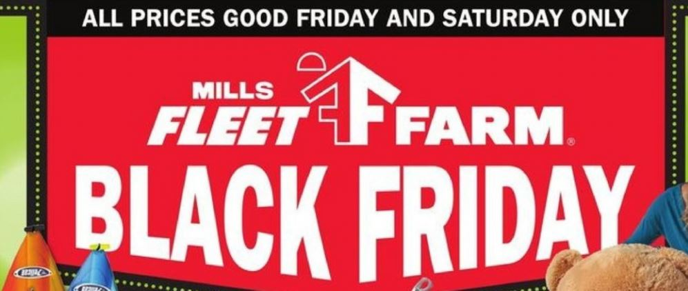Mills Fleet Farm Black Friday Deals 2018 - View The Ad